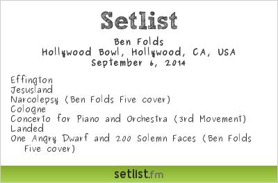 Ben Folds | Hollywood Bowl | Setlist