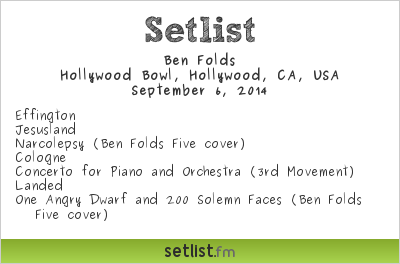 Ben Folds | Hollywood Bowl | Setlist