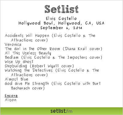 Elvis Costello | Hollywood Bowl | Setlist