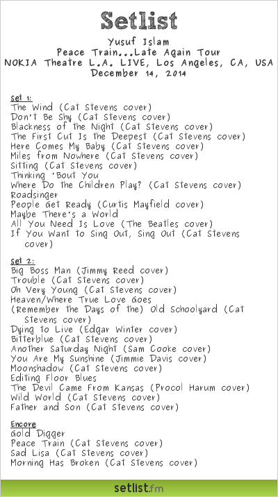 "Yusuf Islam / Cat Stevens |""Peace Train ... Late Again""  