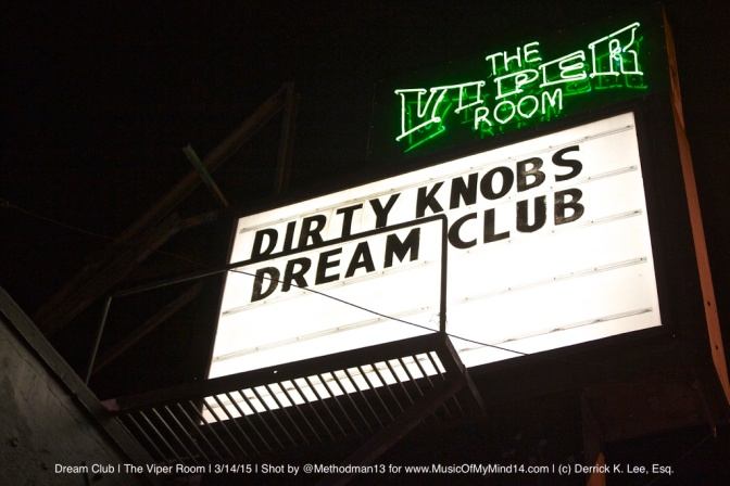 REVIEW & PHOTOS: Dream Club | The Viper Room | 3/14/15