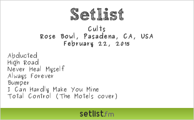 Cults | Air+Style | Rose Bowl | Setlist